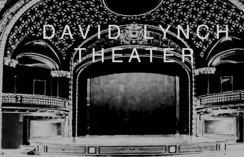 Imagen de David Lynch Theater. YouTube. 2020