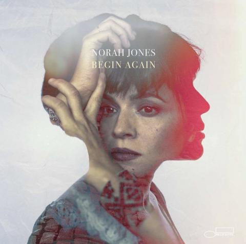 Imagen. Begin Again. Norah Jones. 96 kHz/ 24 bit. Blue Note/EMI. 2019